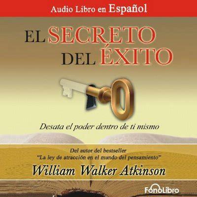 descargar el secreto de milton el poder del ahora para ninos libro de texto gratis descargar el secreto del exito desata el poder dentro de ti mismo william walker atkinson