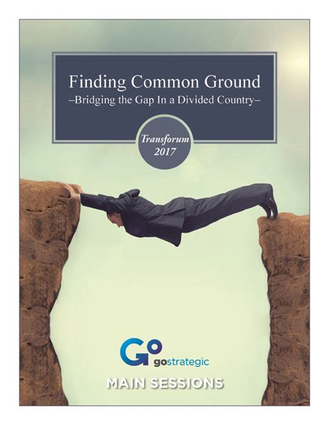 How To Find Common Ground With Transforum 2017 Cd Teachings Finding Common Ground Gostrategic
