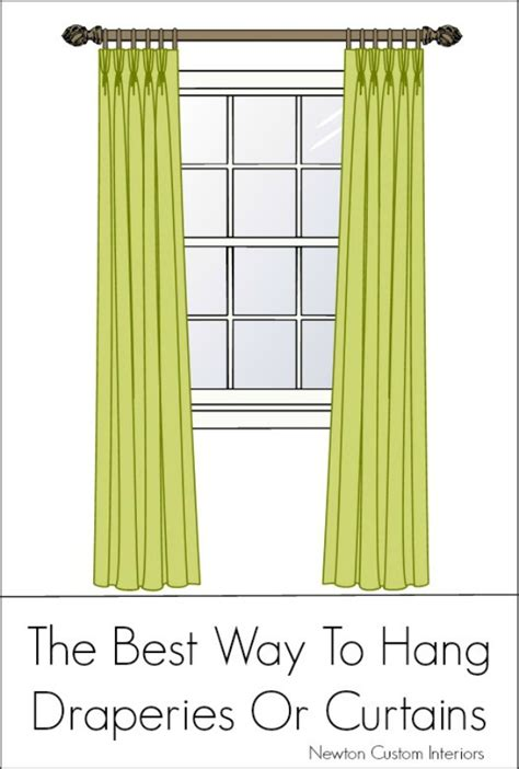 best way to hang curtains the best way to hang draperies or curtains newton custom