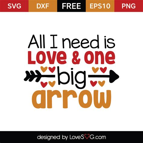 all i need is and one big arrow lovesvg