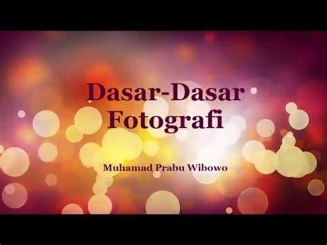 tutorial fotografi dasar fotografi dasar youtube
