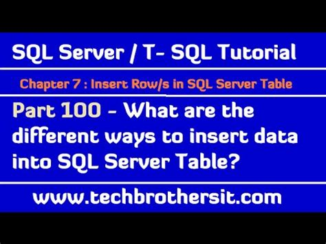 t sql insert into table what are the different ways to insert data into sql server