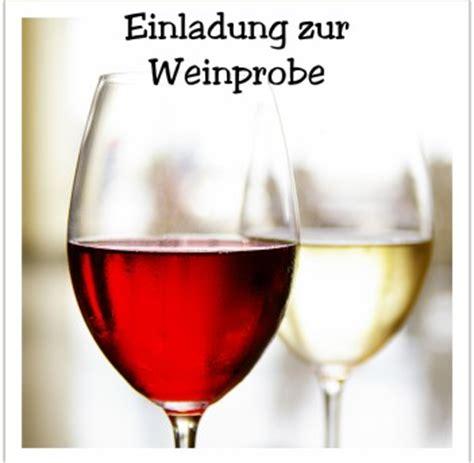 Muster Einladung Weinprobe Einladung Zur Weinprobe Einladungen Auf Einladung