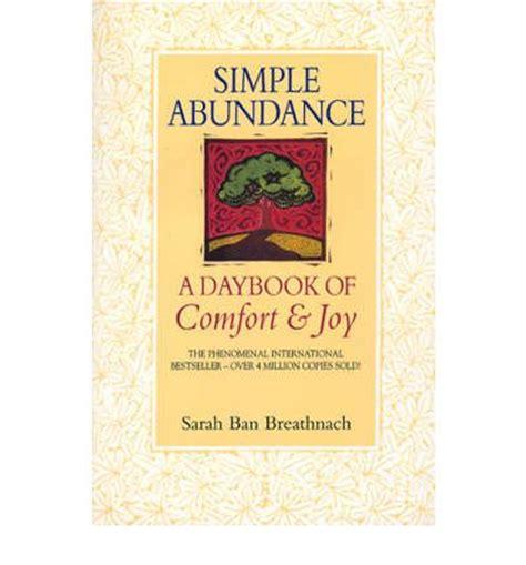 Simple Abundance A Daybook Of Comfort And Pdf by Simple Abundance Ban Breathnach 9780553506624