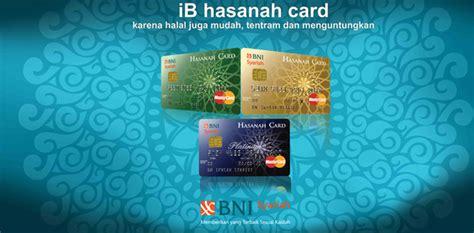 Hasanah Card By Kartu Kredit Bni kriteria dan persyaratan hasanah card kartu kredit