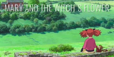 kumpulan film ghibli mary and the witch flower anime baru rasa ghibli