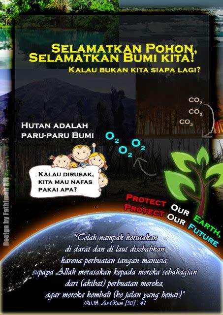 desain poster adalah desain selamatkan pohon selamatkan bumi kita