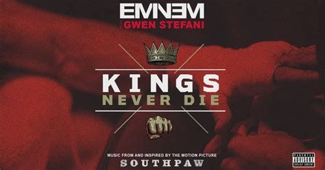 eminem kings never die lyrics eminem kings never die ft gwen stefani audio