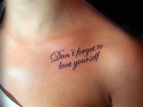 tattoo phrases placement self love quote tattoo love the quote and the placement