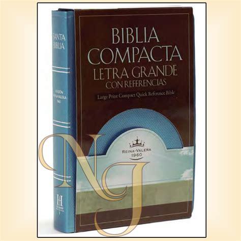 libro rvr 1960 biblia compacta rvr 1960 biblia compacta de letra grande con referencias