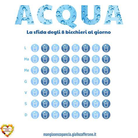 quanti bicchieri d acqua bisogna bere al giorno bere acqua la sfida degli 8 bicchieri al giorno mangia