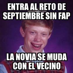 Fap Meme Generator - meme bad luck brian entra al reto de septiembre sin fap