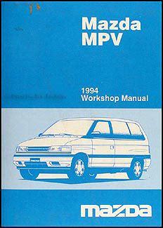 free auto repair manuals 1993 mazda mpv navigation system 1994 mazda mpv repair shop manual original
