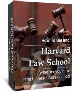 How To Get Into Harvard Mba Book by How To Get Into Harvard School Whether You The