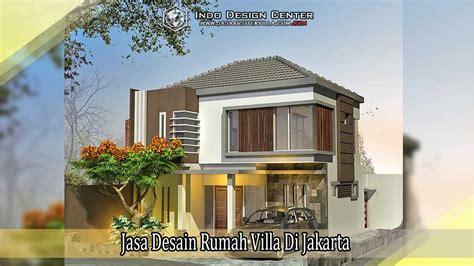 desain rumah di indonesia jasa desain rumah villa di jakarta jasa desain rumah