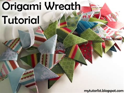 How To Make A Origami Wreath - origami wreath tutorial mytutorlist