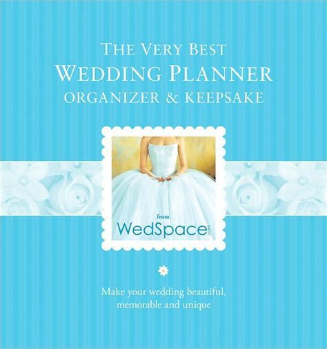 The Very Best Wedding Planner, Organizer & Keepsake by