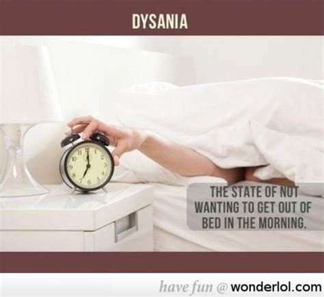 not wanting to get out of bed 12 random things you didn t know the actual names for