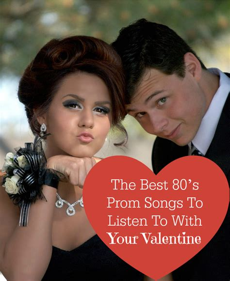 prom songs 2016 the best 80 s prom songs to listen to for valentine s day