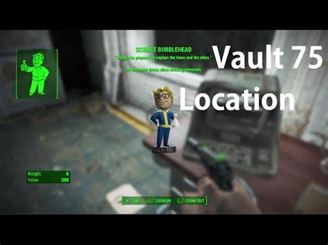 bobblehead vault 75 fallout 4 fallout 4 vault 75 location quest line guide science