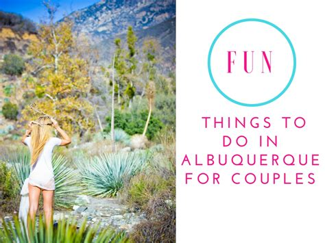 fun things to do in albuquerque for couples invest