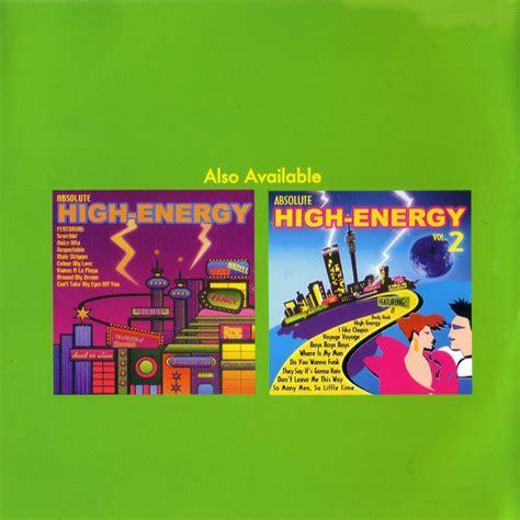 high energy vol 1 mp3 absolute high energy volume 3 cd2 mp3 buy tracklist