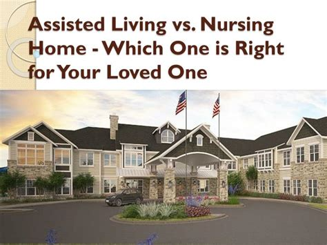 ppt assisted living vs nursing home which one is