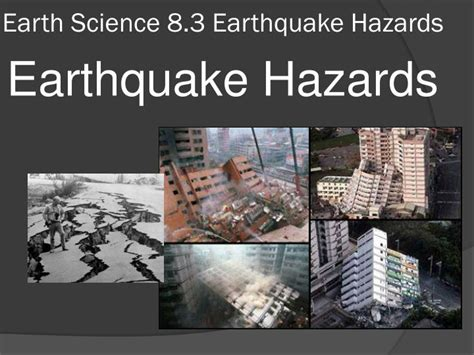 earthquake hazards ppt ppt earth science 8 3 earthquake hazards powerpoint