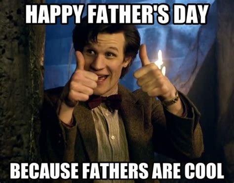 Fathers Day Memes - doctor who father s day meme talk nerdy to me