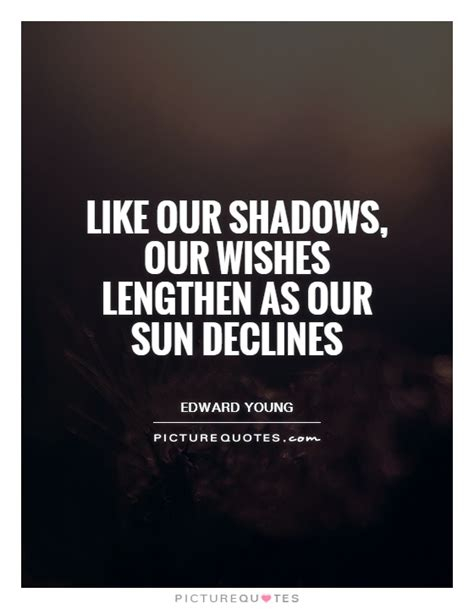 quotes about shadows declines quotes quotesgram