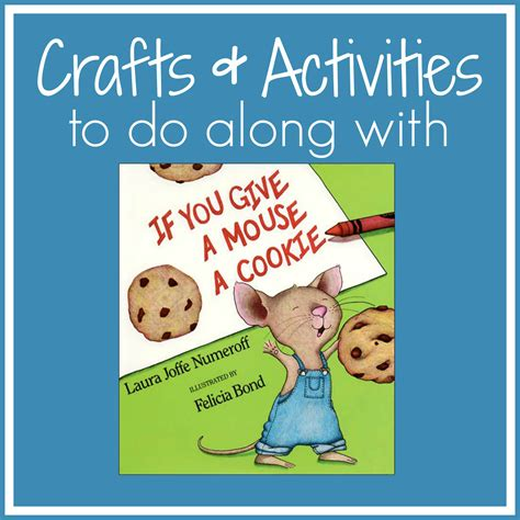 cookie crafts toddler approved if you give a mouse a cookie crafts and