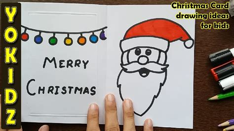 christmas decorations for kids to draw how to draw santa claus greeting card card drawing ideas for