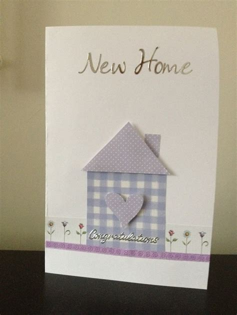 Handmade Cards For New Home - 25 best ideas about new home cards on new