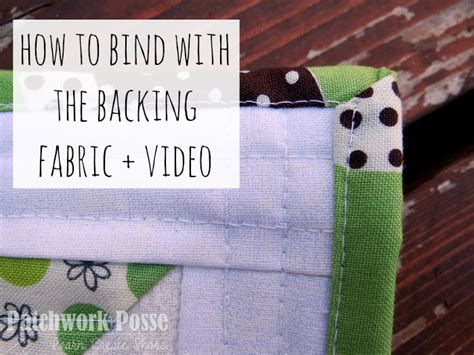 Backing And Binding A Quilt by Binding A Quilt With The Backing Fabric