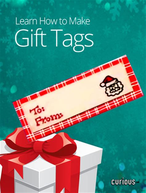 make your own printable gift tags how to make your own gift tags curious com