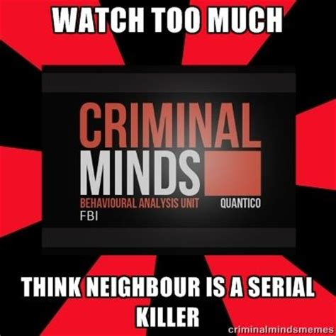 Criminal Meme - criminal minds memes yes a criminal minds board