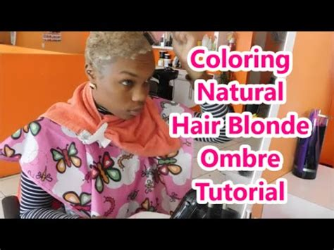 youtube tutorial ombre coloring short natural hair tutorial blonde ombre youtube