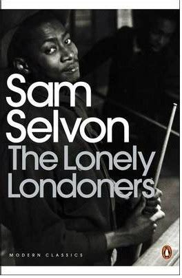 the lonely londoners by sam selvon novel insights