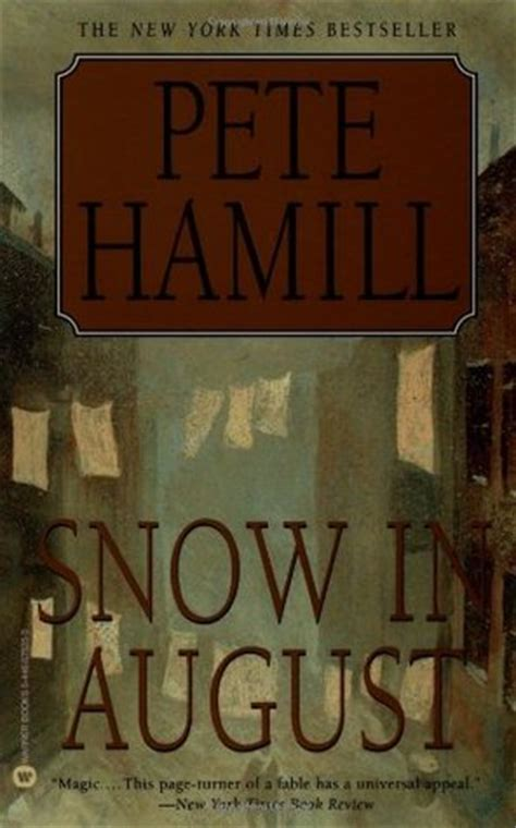 august snow books snow in august by pete hamill reviews discussion