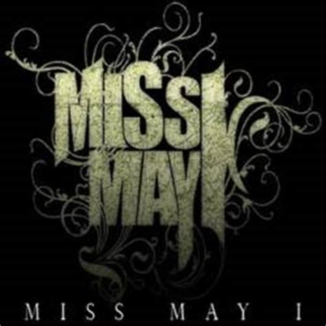 miss may i swing lyrics miss may i demo 2008 demo spirit of metal webzine en