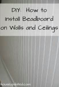 Beadboard Planks For Ceiling - diy how to install beadboard on walls and ceilings house updated