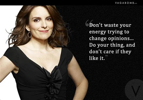 Tina Fey Wants Dupre by 14 Unapologetic Quotes By Tina Fey That Will Inspire You