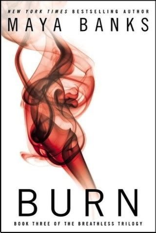 burned a fever novel review burn the breathless trilogy 3 by banks
