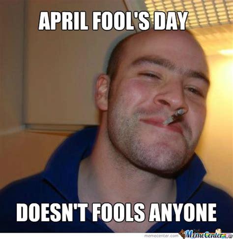 April Fools Memes - foolish memes image memes at relatably com