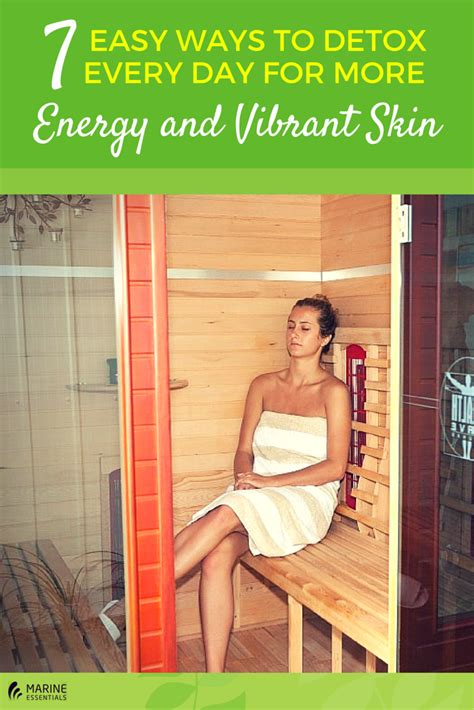 Easy Way To Detox From by 7 Easy Ways To Detox Every Day For More Energy And Vibrant