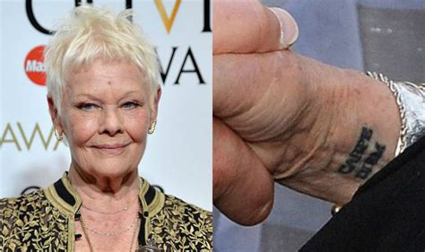 judi dench gets carpe diem tattoo for her 81st birthday