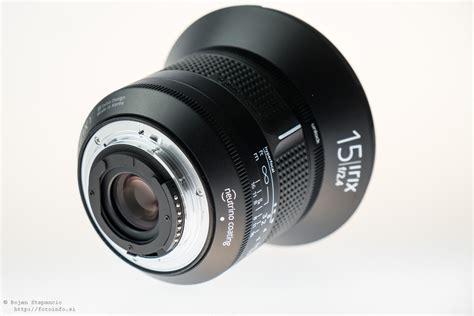 nikon lenses reviews irix 15mm f 2 4 lens review nikon f mount nikon rumors