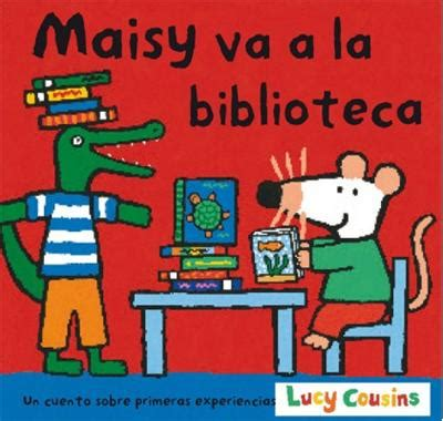 libro laura va a la maisy va a la biblioteca lucy cousins comprar libro en fnac es