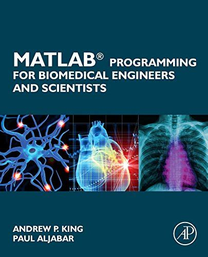 theoretical molecular biophysics biological and physics biomedical engineering books matlab programming for biomedical engineers and scientists