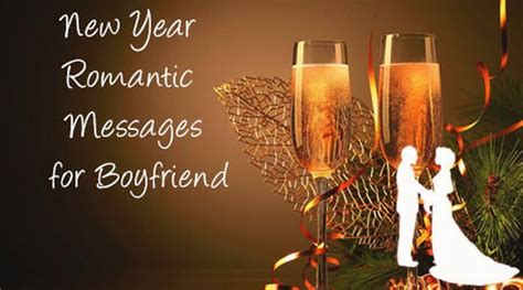 new year wishes to fiance new year messages for boyfriend new year wishes boyfriend